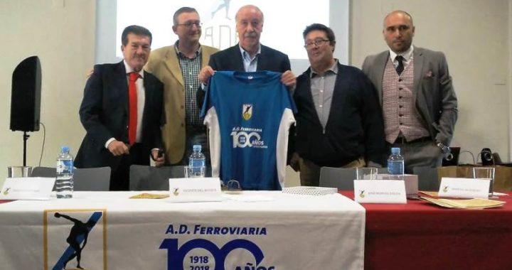Del Bosque padrino de lujo de la centenaria AD Ferroviaria temp. 2020/21