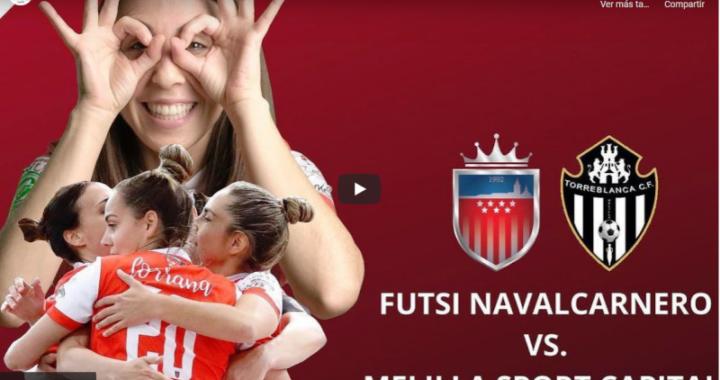 Futsi Atco. Navalcarnero- Melilla Sport C. T. (jornada aplazada)
