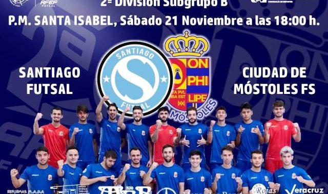 El Santiago Fútsal recibe a un Móstoles FS con ganas de victoria